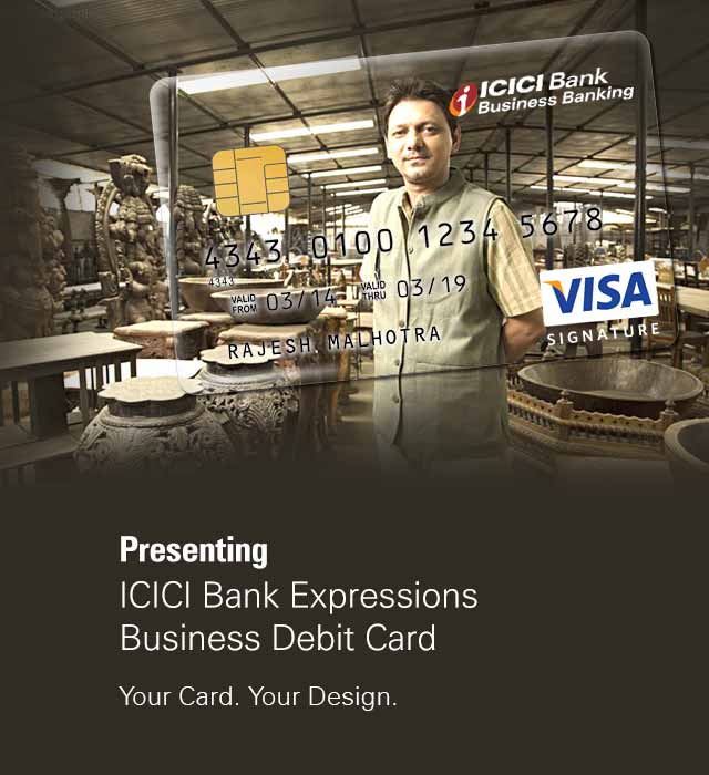 Expressions Business Debit Card Apply line ICICI