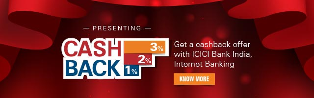 Get cashback offer with ICICI Bank Internet Banking