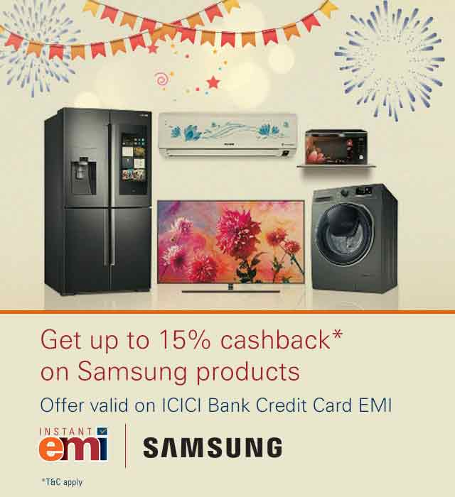 Samsung offer – Get up to 15% cashback up to Rs.9000