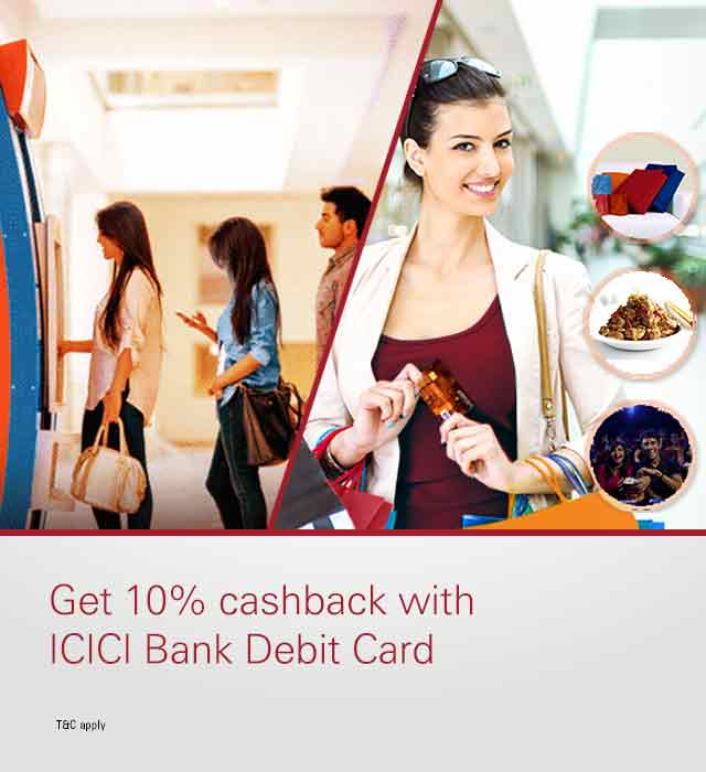 Get 10% cashback on Debit Card