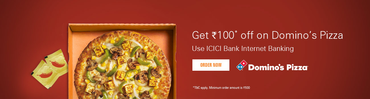 Domino's Pizza Offer | ICICI Bank