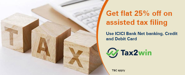 Income Tax filing Offer-ICICI Bank