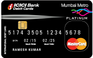 Mumbai Metro Platinum Debit Card