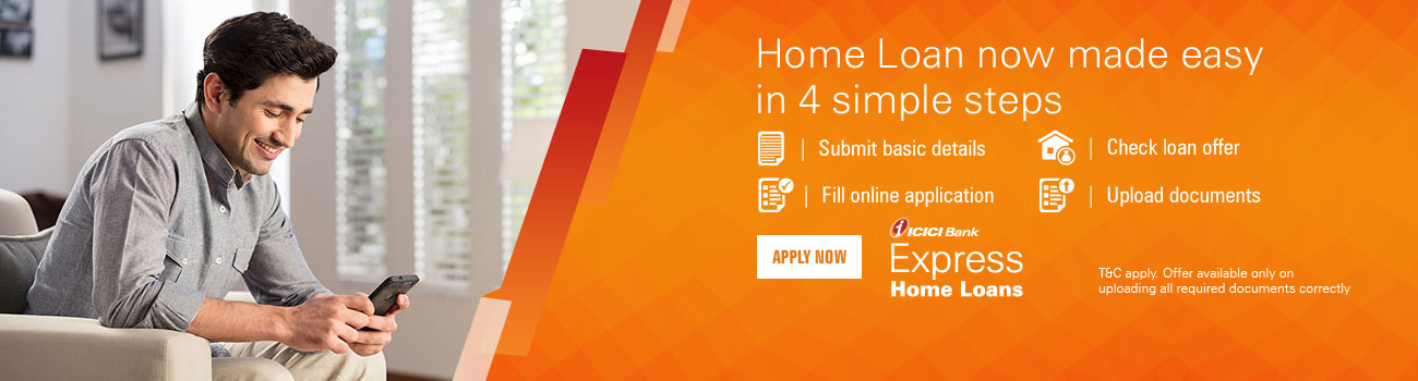 Express Home Loan in 4 simple steps