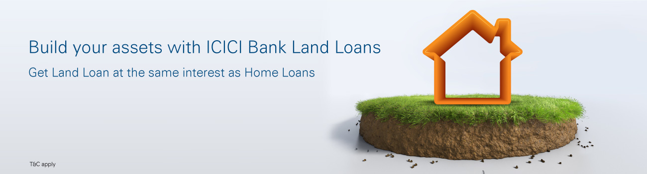 ICICI Bank Land Loan