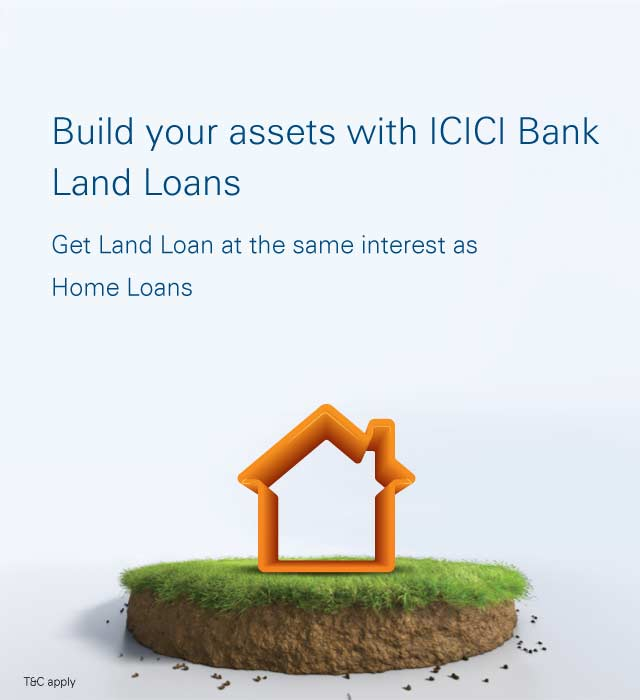 Land Loan Land Loan Interest Rates Loan For Land Purchase Icici Bank