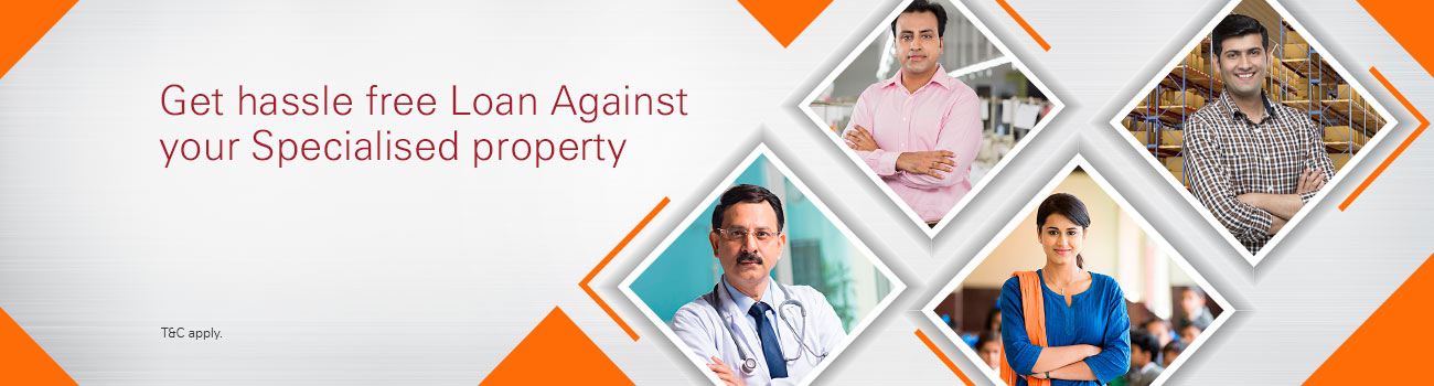 Loan Against Specialised Property