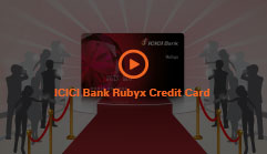 ICICI Bank Rubyx Credit Cards