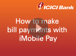 How to make Bill Payments with iMobile Pay for New Customers