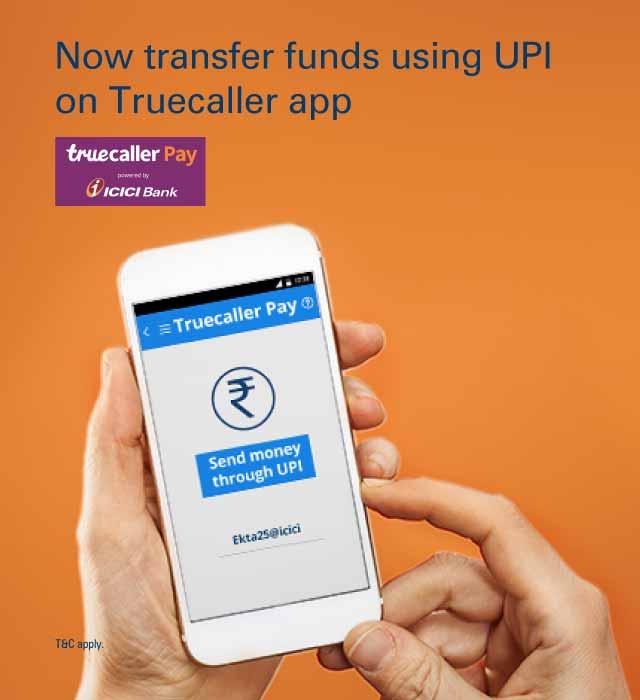 Truecaller Pay - Online Money Transfer - ICICI Bank