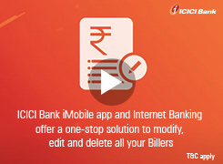 How to Manage Billers(Modify/Delete) using ICICI Bank iMobile app and ICICI Bank Internet Banking