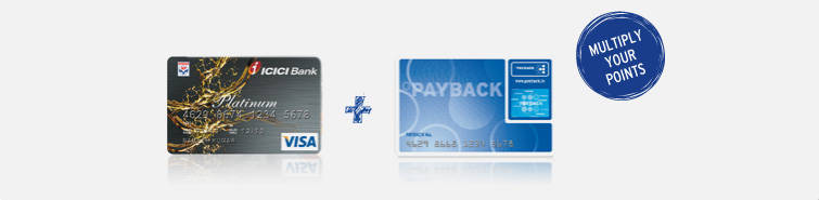 use both your icici bank credit card and payback card to multiply your points